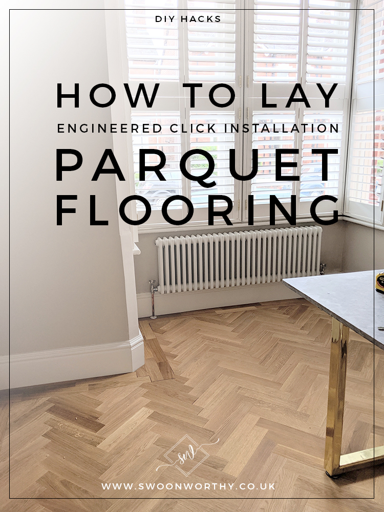 DIY How to Lay Parquet Flooring
